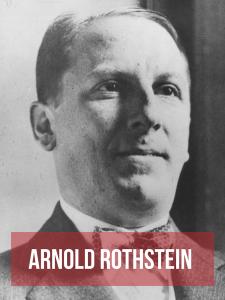 Arnold Rothstein mafieux