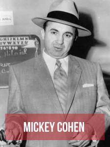 Mickey Cohen mafieux