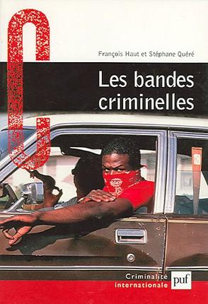 Livre bandes-criminelles de François Haut